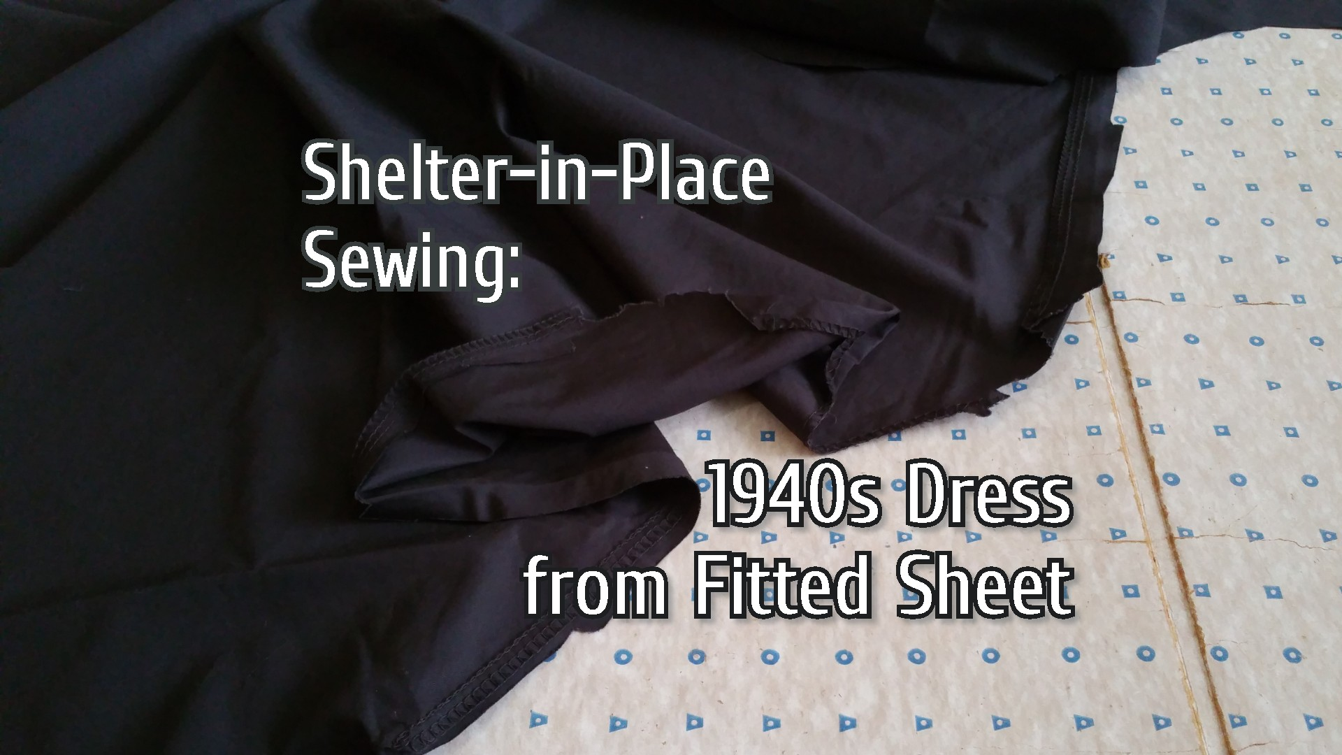 Shelter-in-Place Sewing: 1940s Dress From Fitted Sheet