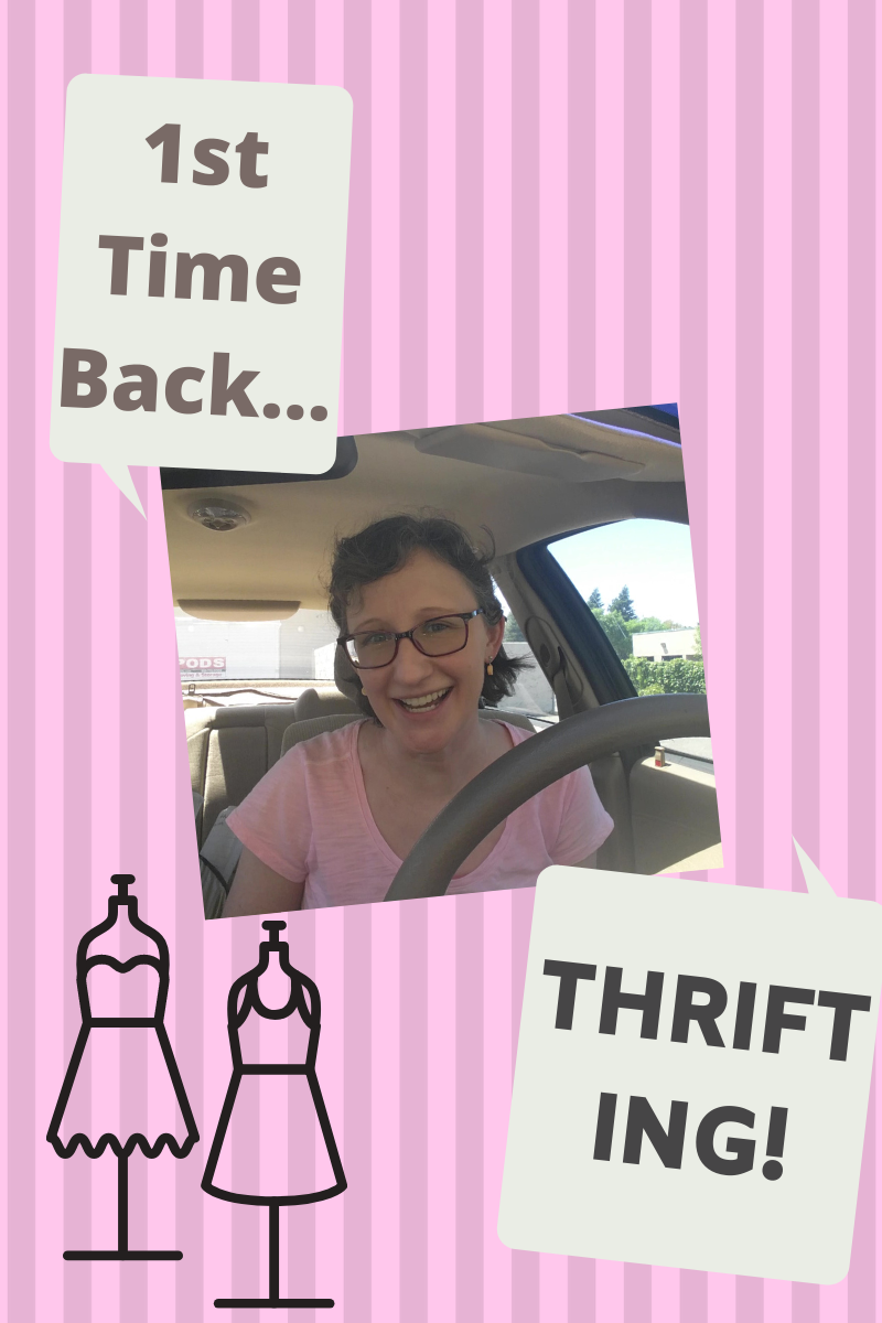 First Time Back… THRIFTING!