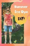 Summer Ice Dye DIY!