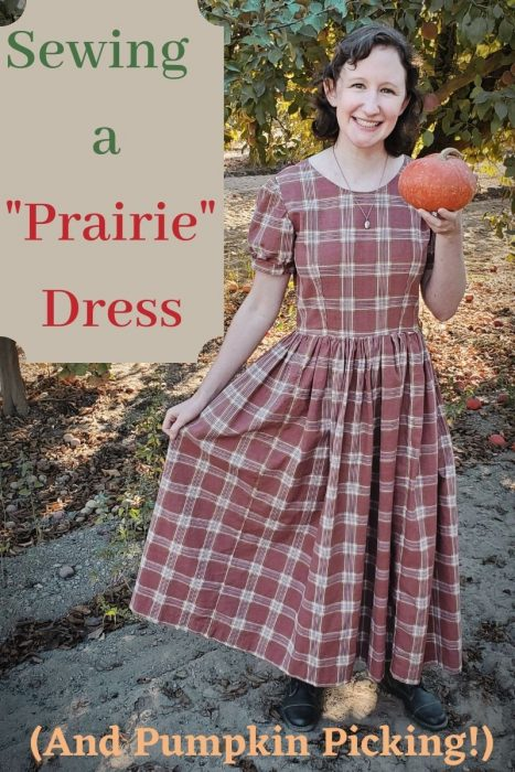 "Sewing a ""Prairie"" Dress (and Pumpkin Picking!)"