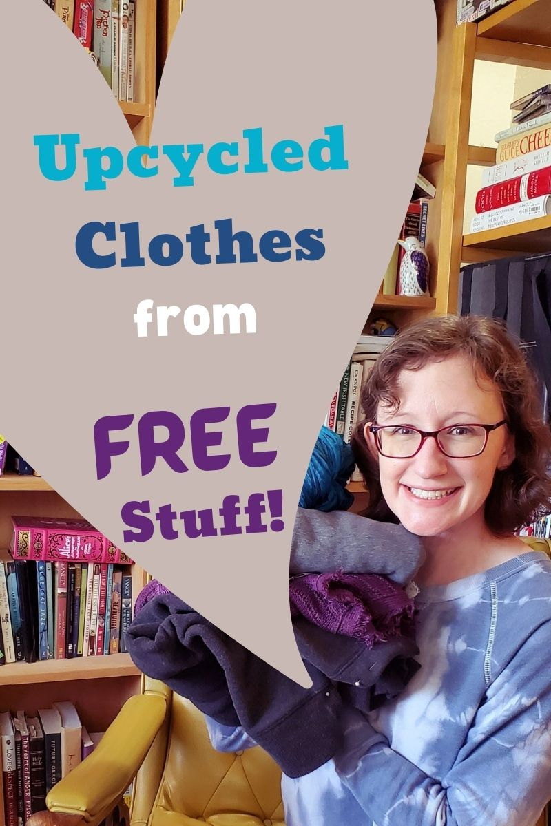 Upcycled Clothes from FREE Stuff!