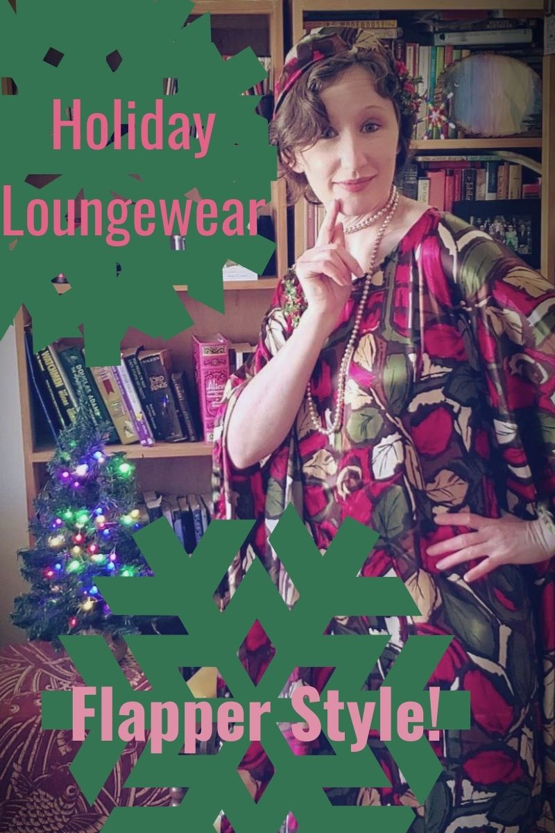 Holiday Loungewear: Flapper Style!
