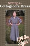 Sewing a Cottagecore Dress: 1940s Style