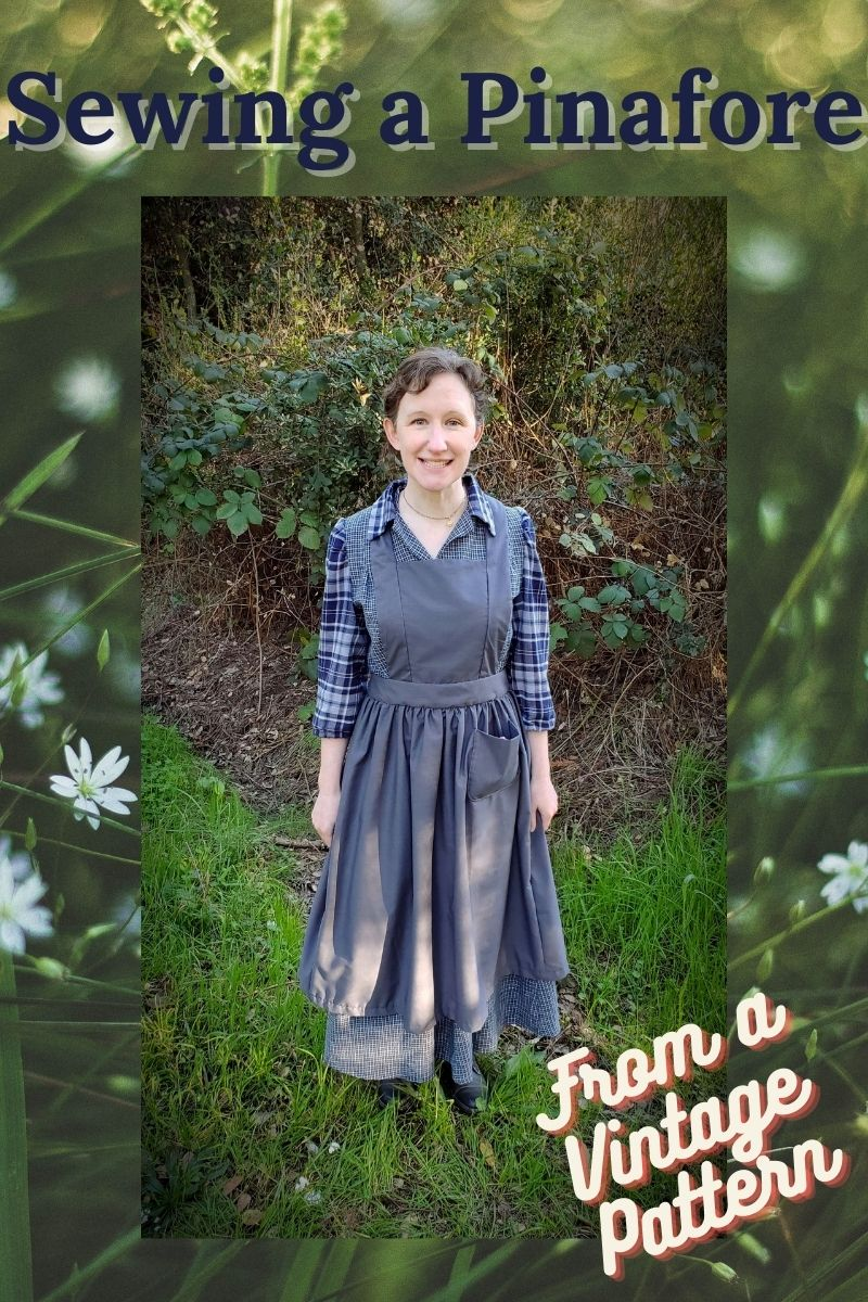 Sewing a Pinafore (From a Vintage Pattern!)