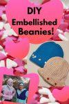 DIY Embellished Beanies
