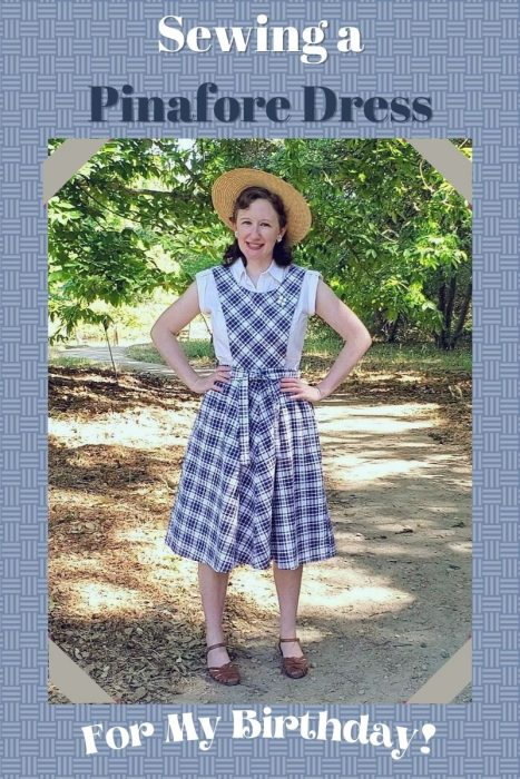 Sewing a Pinafore Dress (for my birthday!)