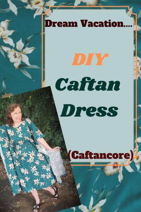 Dream Vacation: DIY Caftan Dress (Caftancore)