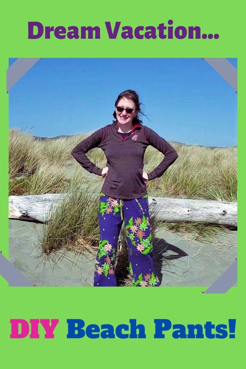Dream Vacation: DIY Beach Pants